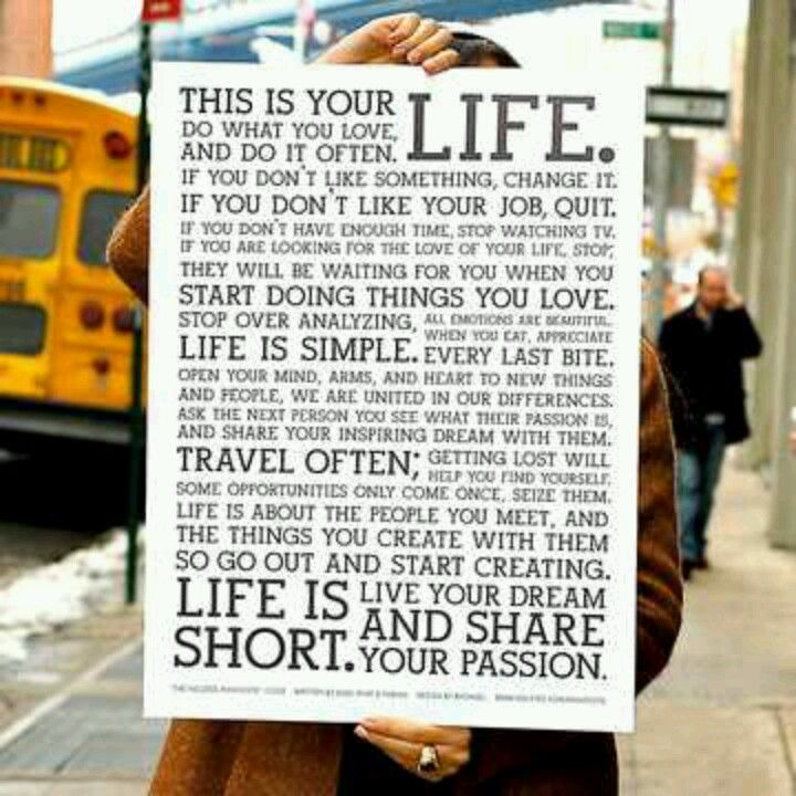 Life is short. Live your dream.