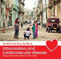 Urbanization and cardiovascular disease | World Heart Federation