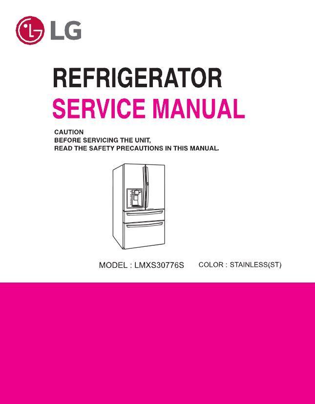 lg lmsx30776s refrigerator original service manual and rh pinterest com LG French Door Refrigerator Problems LG Refrigerator Problems