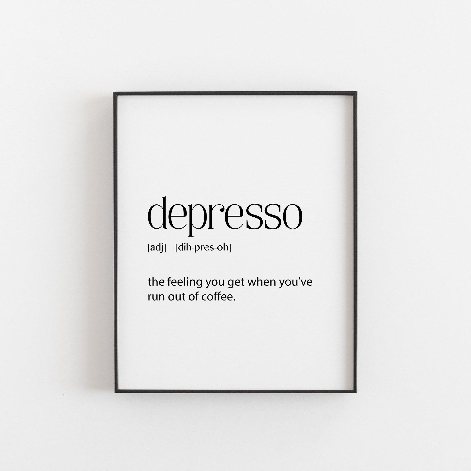 Coffee Gift, Depresso Definition, Coffee Lovers Gift, Coffee Print Art, Coffee Gift, Coffee Sign,