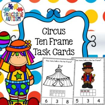 Circus Ten Frame Task Cards | Pinterest | Ten frames, Students and ...