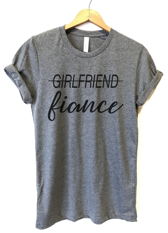 a5c9a504 Girlfriend Fiance T-shirt, Ladies Unisex T-shirt, Fiance Shirt,  Bachelorette Shirt, Engaged T-Shirt, Engagement Gift, Engagement Shirt by  PeachMarketplace ...