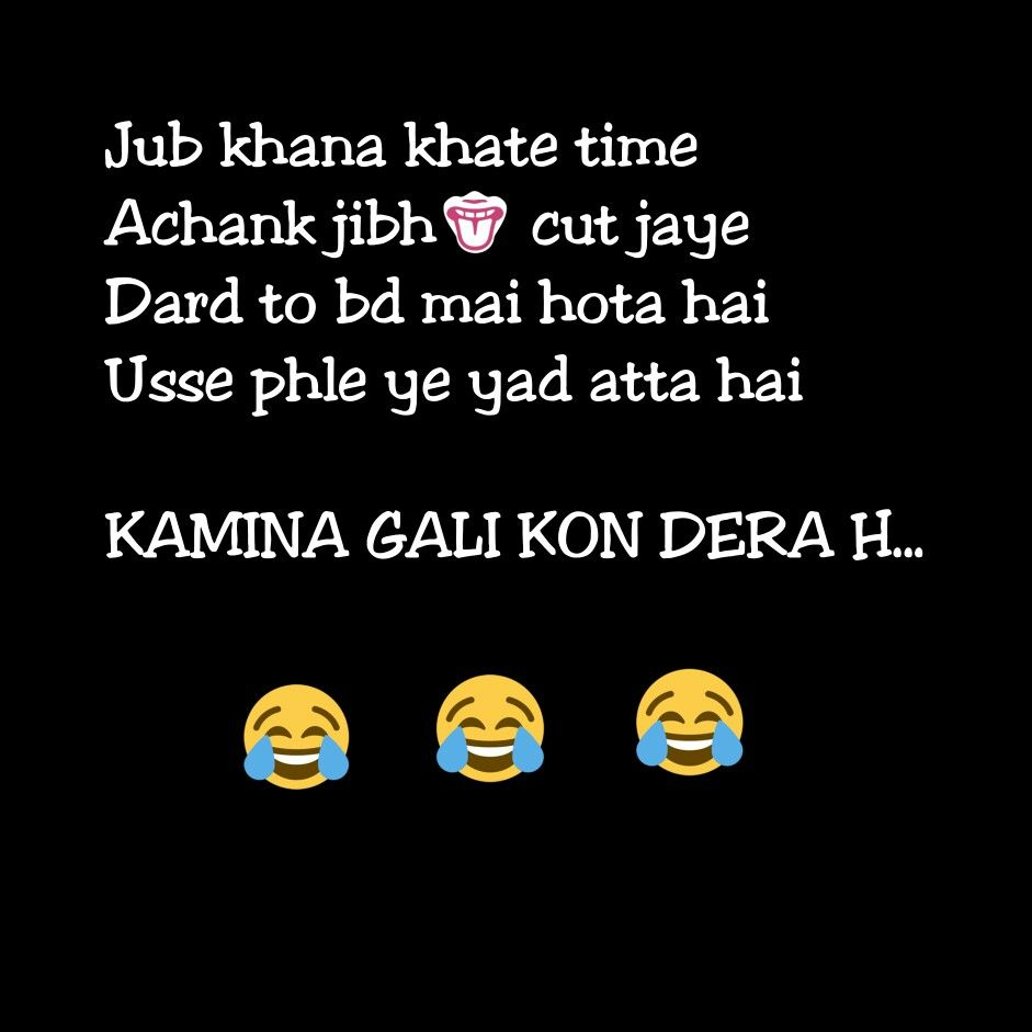 Funny Quotes About Friendship And Laughter Exactly Sachiiii Mai Phela Ouhi Baat Yaad Aati Hai  Humor