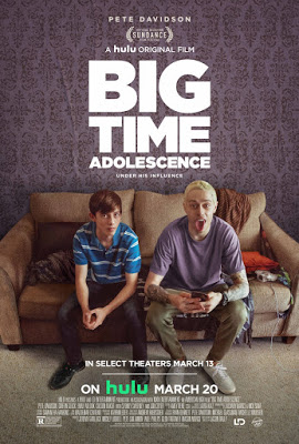 BIG TIME ADOLESCENCE (2019) Trailer, Images and Poster