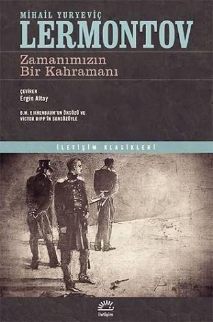 Zamanımızın Bir Kahramanı, Mihail Lermontov, İletişim Yayınları