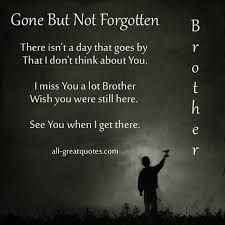 Image Result For Missing You Brother Quotes Happy Brother Quotes