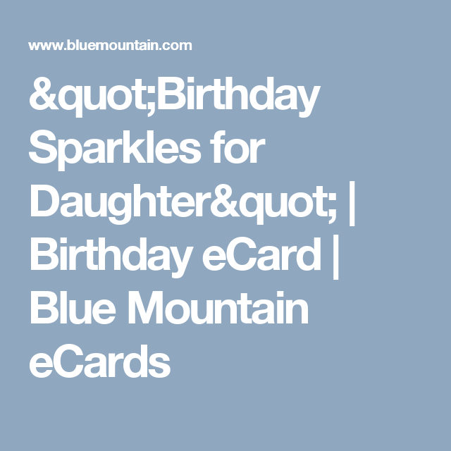 Birthday Sparkles For Daughter