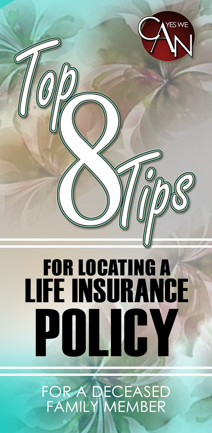 How To Locate A Life Insurance Policy: Free Life Insurance ...