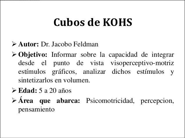 Cubos De Kohs Autor Dr Jacobo Feldman Objetivo Informar Sobre La Capacidad De Integrar D Terapia De Lenguaje Problemas De Aprendizaje Lectura Y Escritura