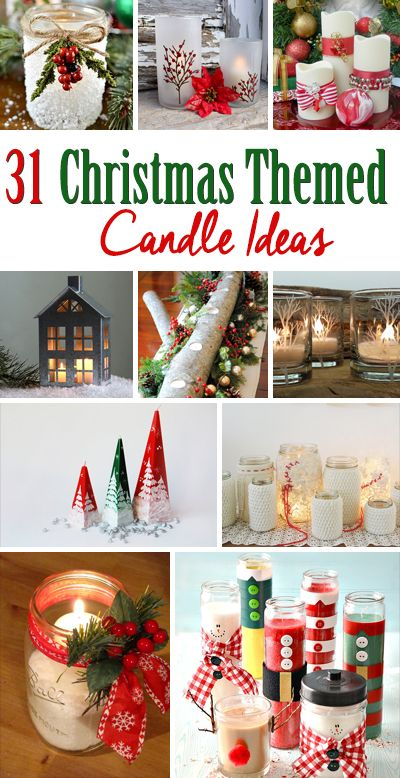 31 Christmas Themed Candle Ideas Christmas diy gifts Pinterest