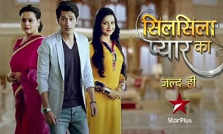 Silsila Pyaar Ka Star Plus serial Story, Cast, Timings