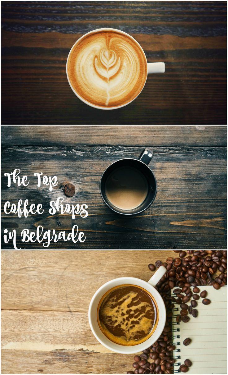 Best Coffee Shops In Belgrade From Coffee Dream Beograd Beyond Best Coffee Shop Coffee Shop Best Coffee