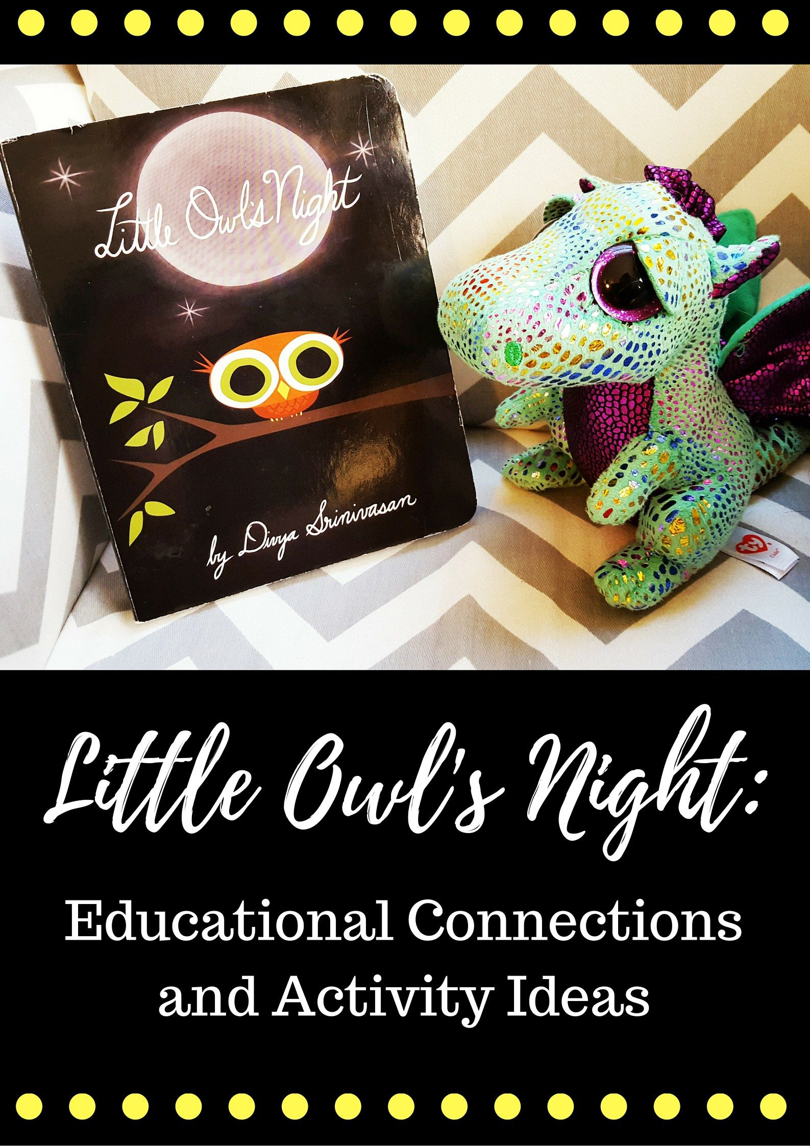 Little Owl S Night Educational Connections And Activity