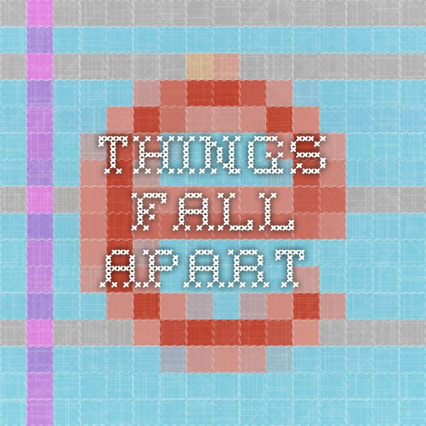 All Things Fall Apart Plot: Things Fall Apart Synopsis. Things Fall Apart By Chinua