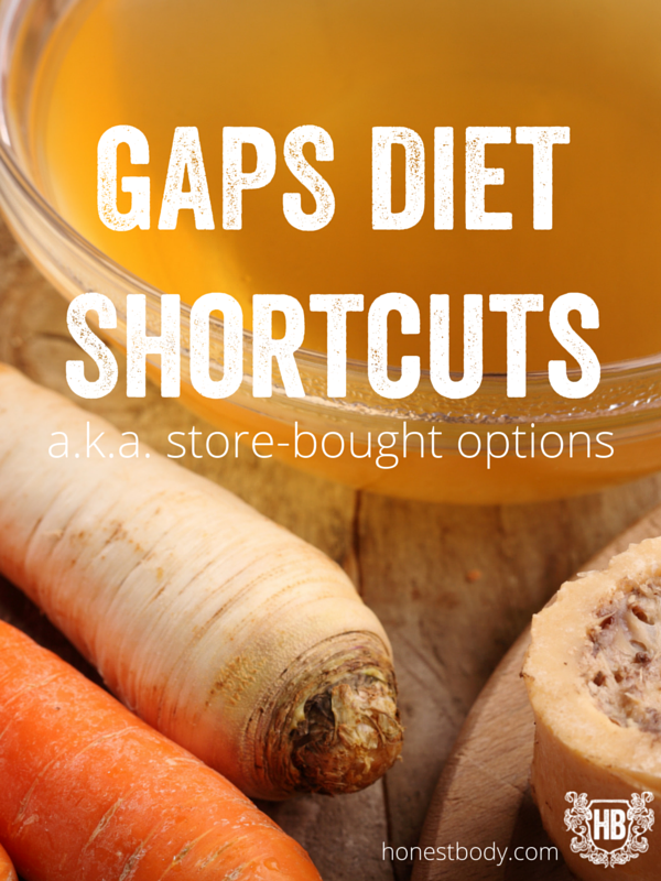 GAPS Diet Shortcuts (a.k.a. store bought options) | Gaps ...