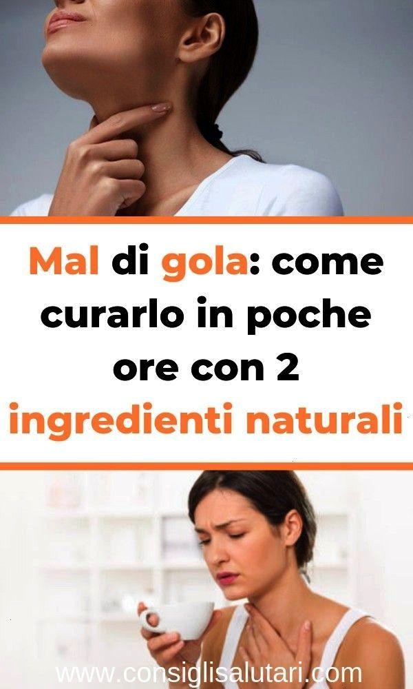gola come curarlo in poche ore con 2 ingredienti naturali Mal di gola come curarlo in poche ore con 2 ingredienti naturaliMal di gola come curarlo in poche ore con 2 ingr...