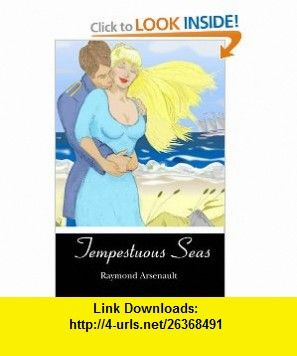 Tempestuous Seas (9781439270264) Raymond Arsenault , ISBN-10: 1439270260  , ISBN-13: 978-1439270264 ,  , tutorials , pdf , ebook , torrent , downloads , rapidshare , filesonic , hotfile , megaupload , fileserve