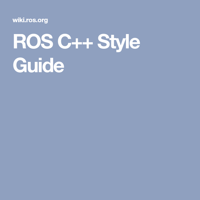 ROS C++ Style Guide | C++