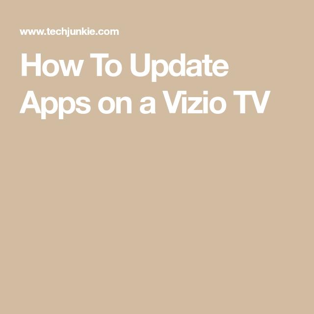How To Update Apps on a Vizio TV Tvs, Tv app, Smart tv