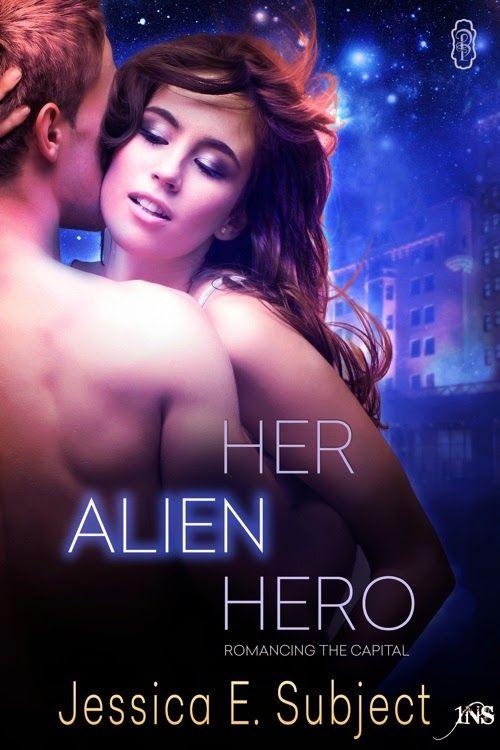 Erotic Romance News: Book Spotlight:Her Alien Hero by Jessica E. Subject  @jsubject #NewRelease #SciFi #Erotic