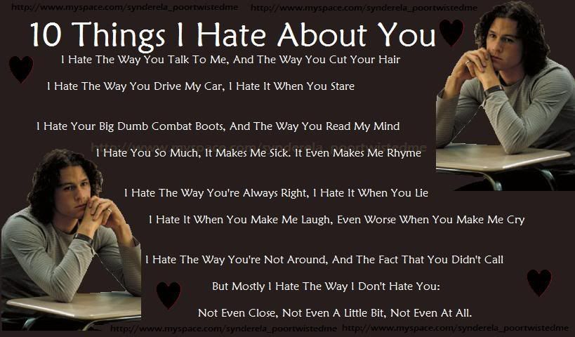 10 Things I Hate About You Poem Quotes That Make Me Smile Quotes
