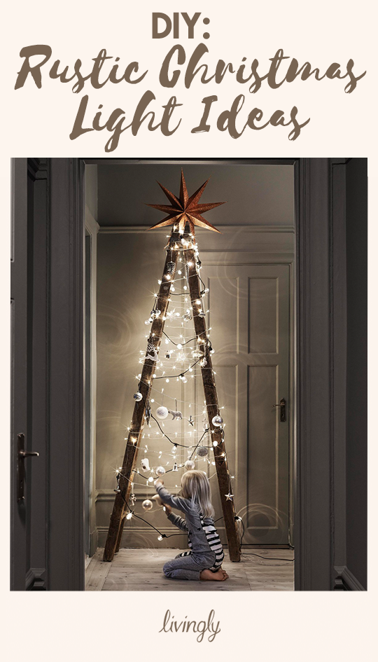 Rustic Christmas Light Ideas That Prove Holiday Decor Can Be Chic Outdoor Christmas Decorations Christmas Lights Holiday Decor