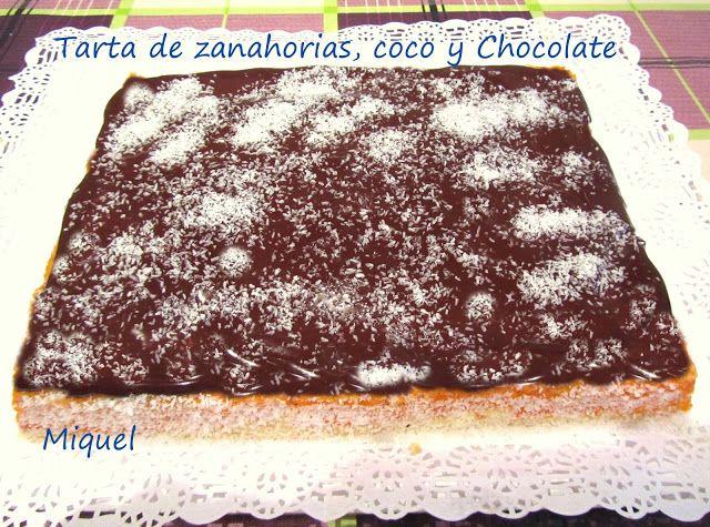 http://lesreceptesdelmiquel.blogspot.com.es/2013/09/tarta-de-zanahorias-coco-y-chocolate.html