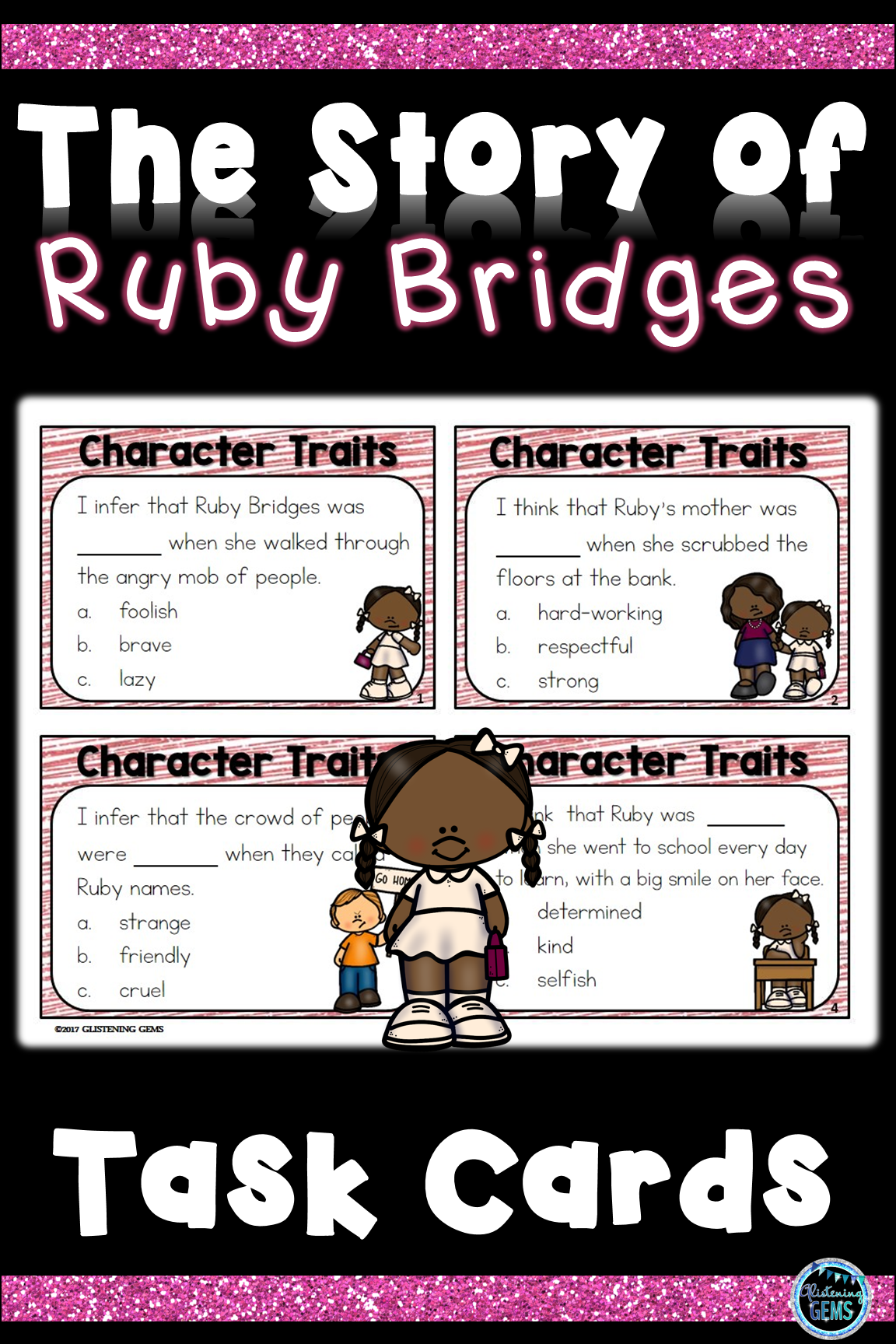 The Story Of Ruby Bridges Character Trait Task Cards