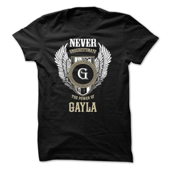 Never Underestimate The Power of GAYLA - #gift for friends #inexpensive gift. SECURE CHECKOUT => https://www.sunfrog.com/Names/Never-Underestimate-The-Power-of-GAYLA-50540351-Guys.html?68278