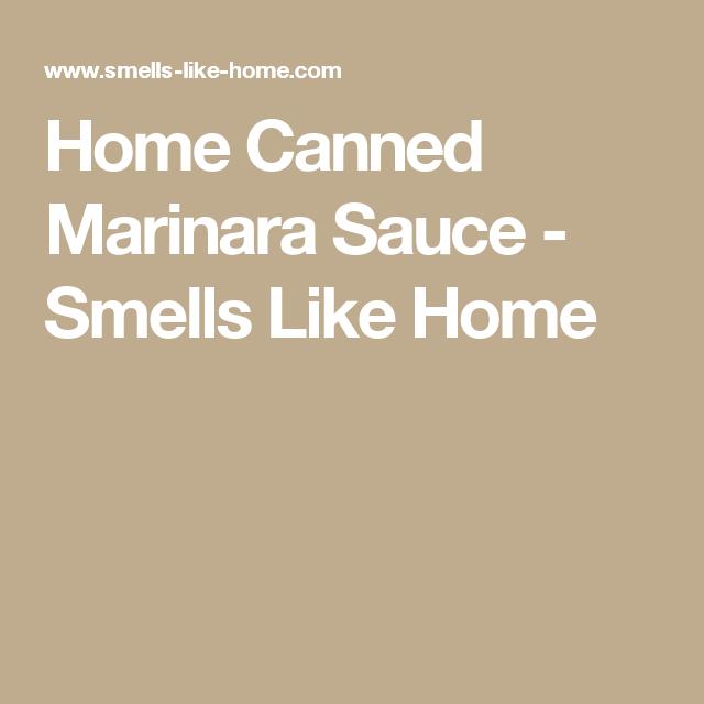 Home Canned Marinara Sauce - Smells Like Home