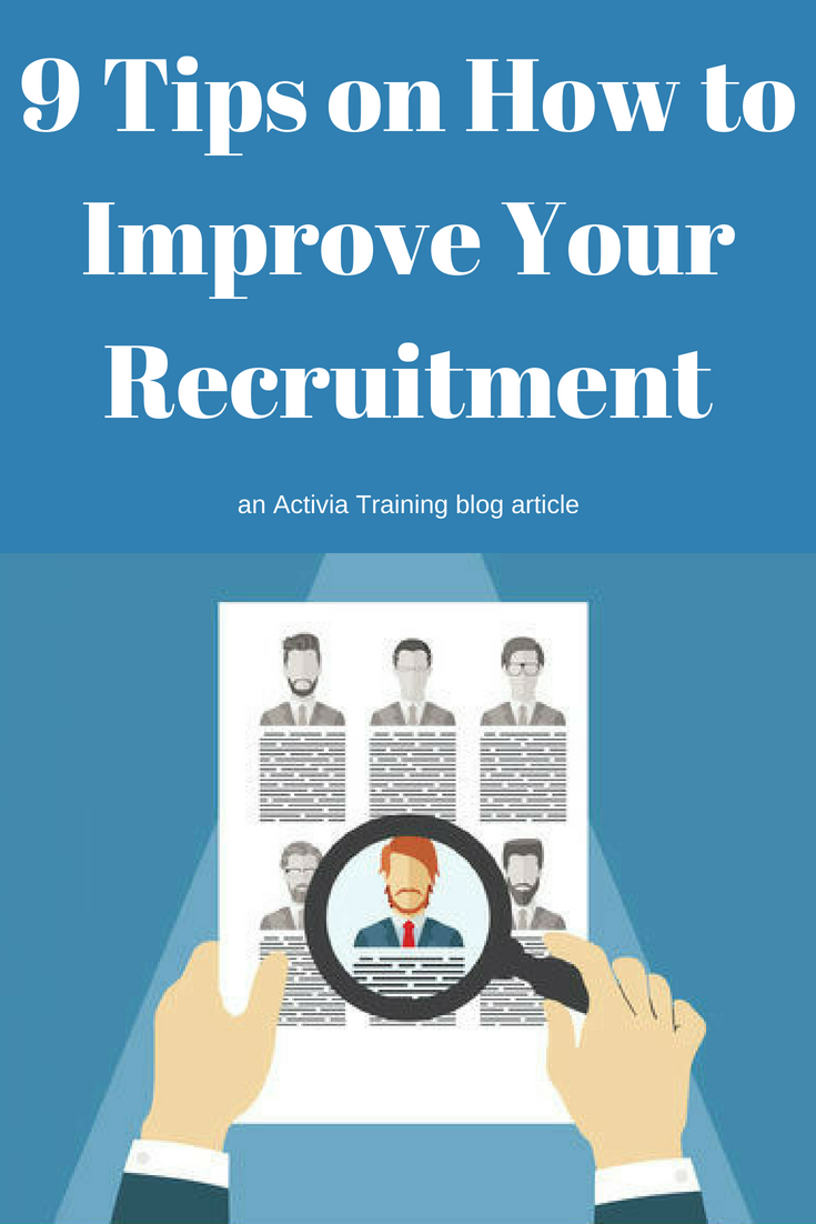 9 Tips on How to Improve Your Recruitment Life coach