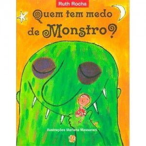 Quem Tem Medo De Monstro Com Imagens Livros De Contos