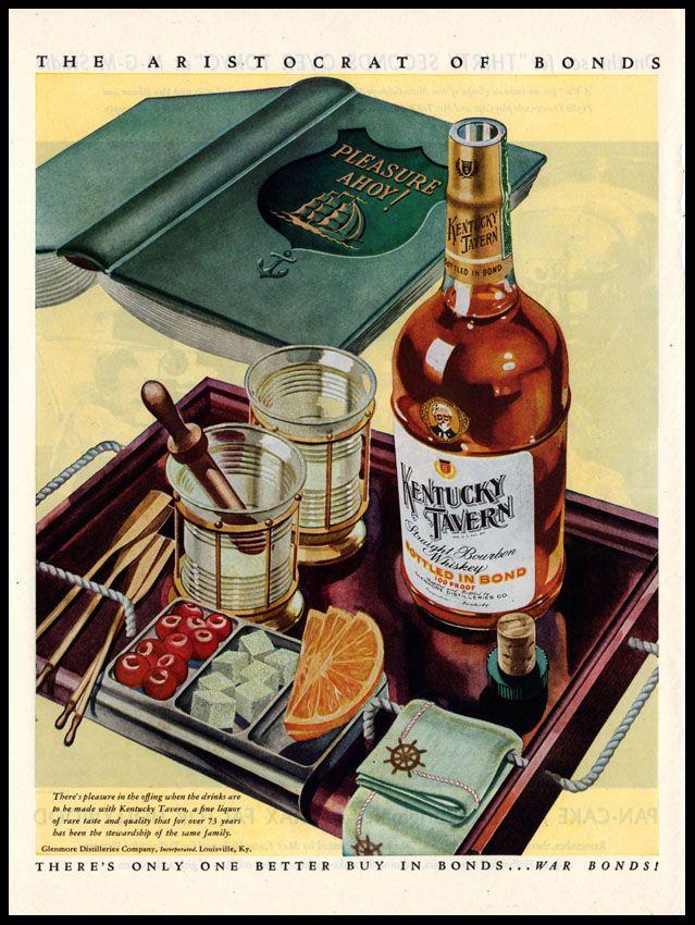 Madison Avenue Still Life | Liquor advertising in American magazines: Kentucky Tavern Bourbon Whiskey, late 1940s | The Aristocrat of Bonds