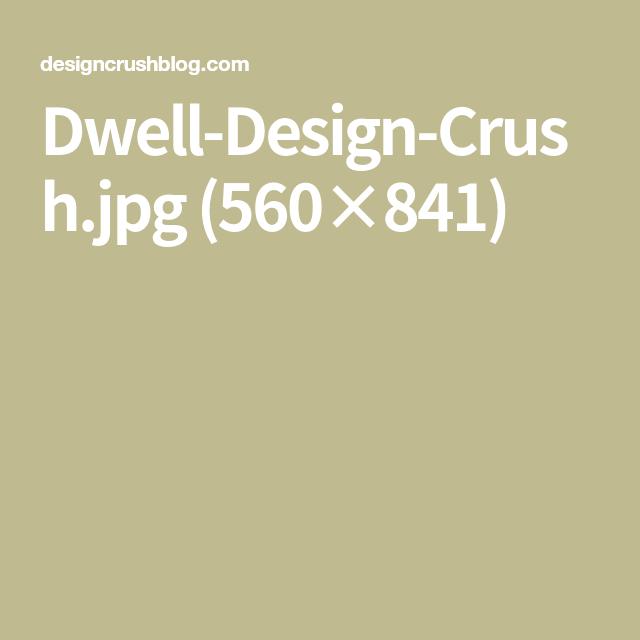 Dwell Design Crush Jpg 560 841 Incoming Call Screenshot