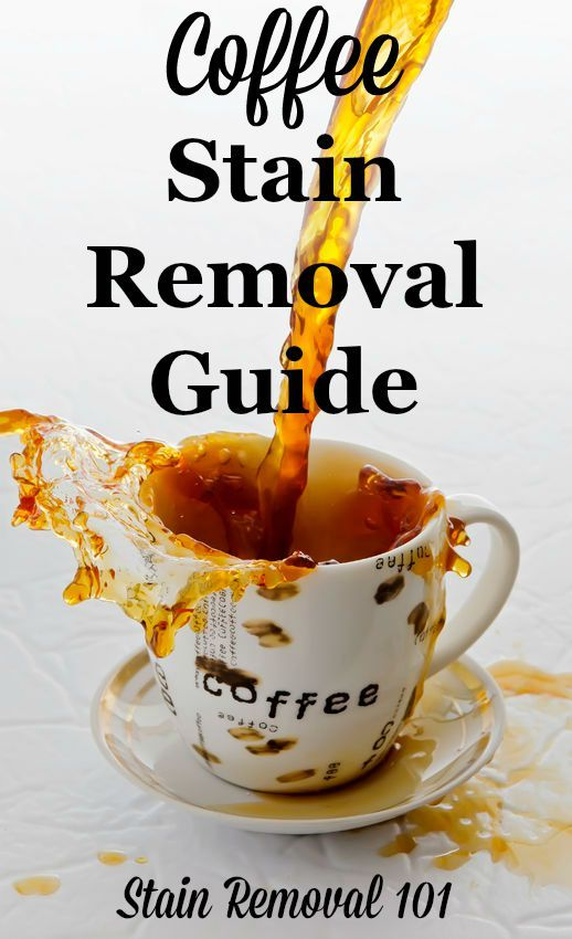 How To Remove Coffee Stains >> How To Remove Coffee Stains Stain Removal Tips Coffee Stain