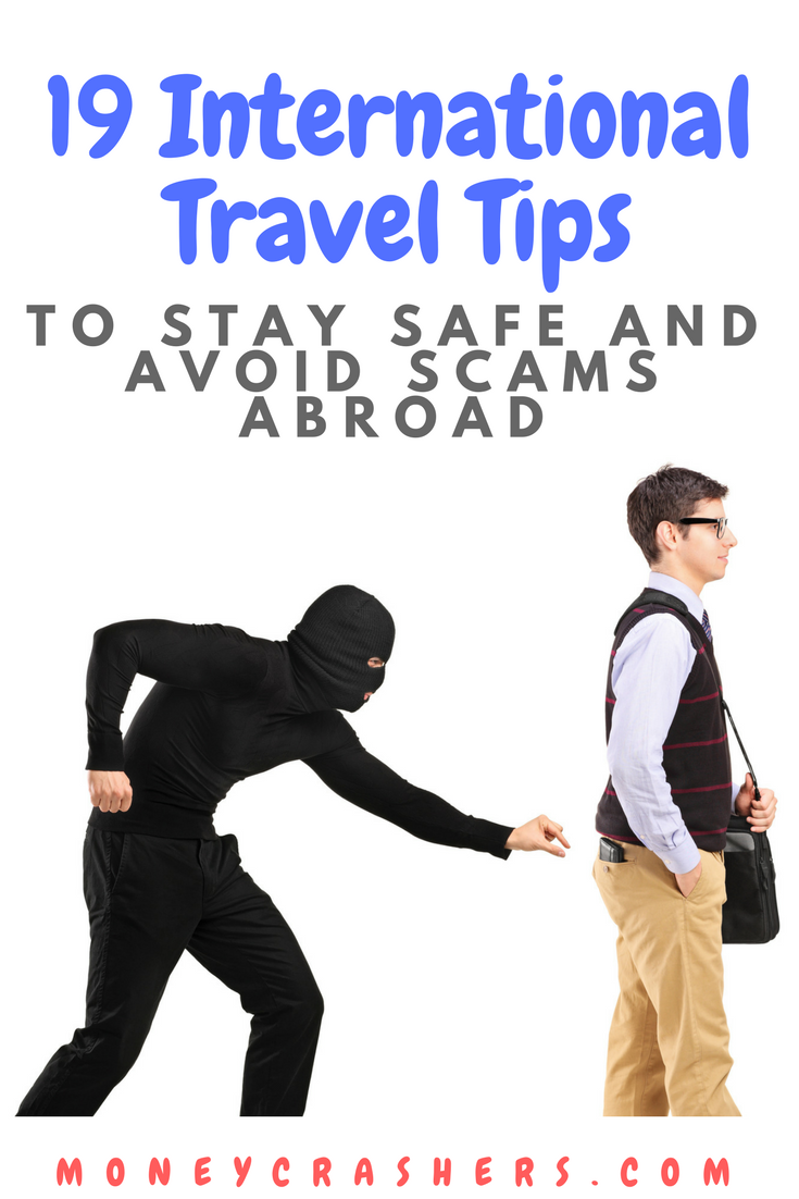 19 International Travel Tips to Stay Safe and Avoid Scams