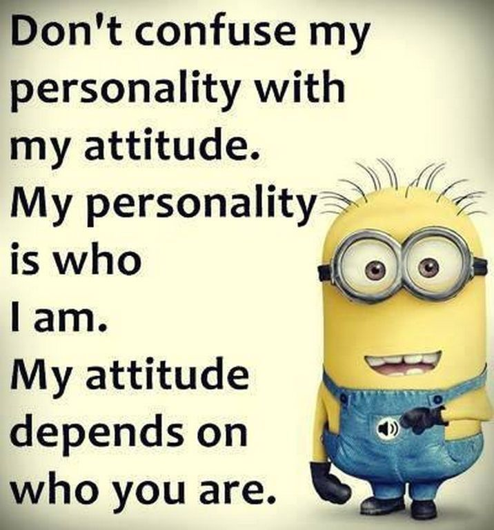 Funny Quotes And Sayings Attitude: Minions/Sarcastic & FUN Sayings