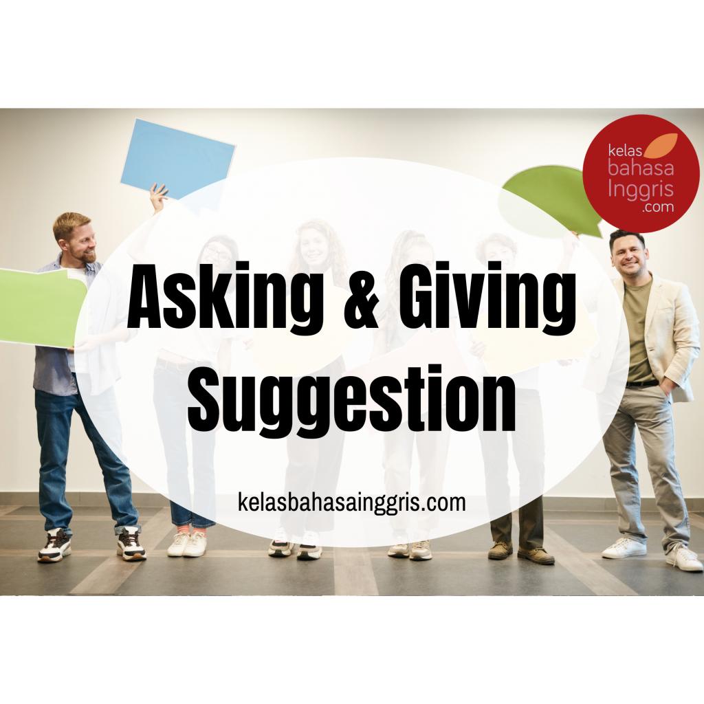 Asking And Giving Suggestion Advice Lengkap Di 2020 Ungkapan Bahasa Inggris Bahasa