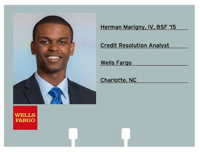 Herman Marigny, IV, BSF '15, will be joining Wells Fargo as