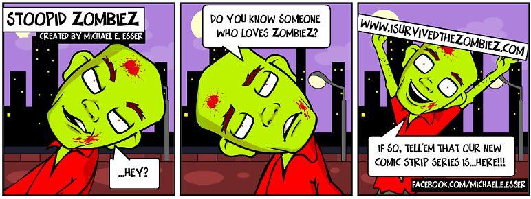 Stoopid Zombiez...tell your friendz!!!