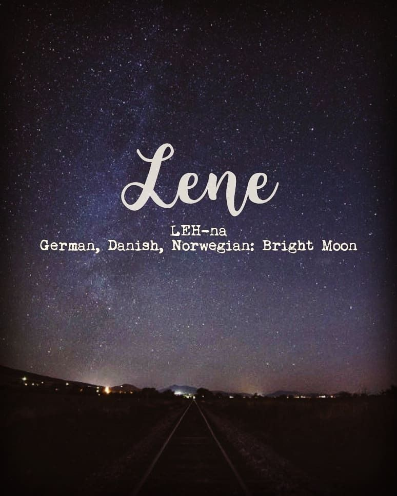 Lene 🌚 pronounced LEH-na, is a #german #danish and # ...