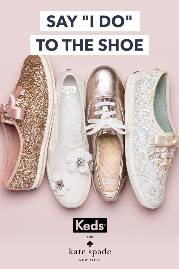 Wedding shoes, found. Introducing the Keds x kate spade new york bridal  collection: effortless glamour for walking down the aisle and happily ever …