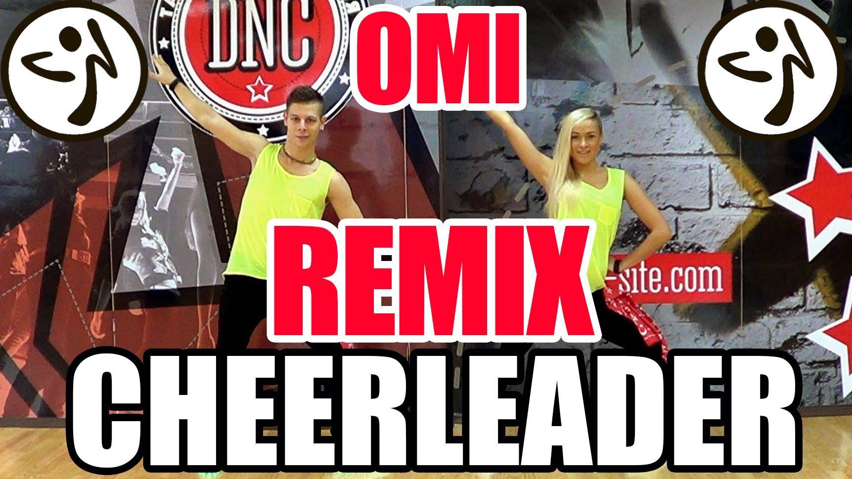 Zumba Fitness Cheerleader Felix Jaehn Remix Omi Zumba Fitness Zumba Tanztraining