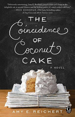 Right now The Coincidence of Coconut Cake by Amy E. Reichert is $1.99