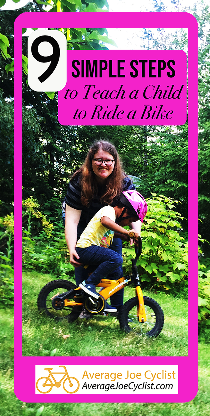 9 Simple Steps To Teach A Child To Ride A Bike This Post Plus