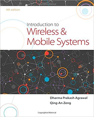 Introduction to wireless and mobile systems 4th edition agrawal introduction to wireless and mobile systems 4th edition agrawal solutions manual test banks solutions manual textbooks nursing sample free download pdf fandeluxe Gallery