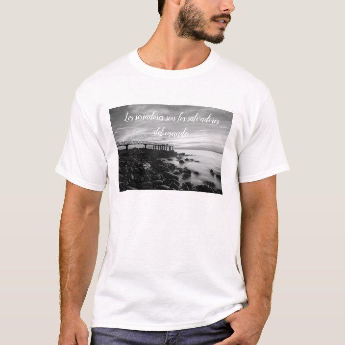 Camiseta los soñadores son los salvadores mundo |