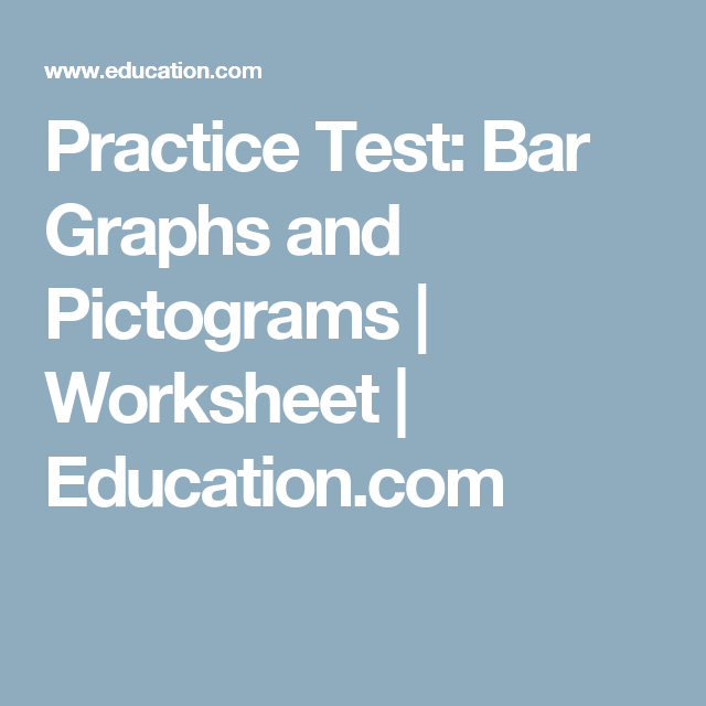 Practice Test: Bar Graphs and Pictograms | Math | Pinterest