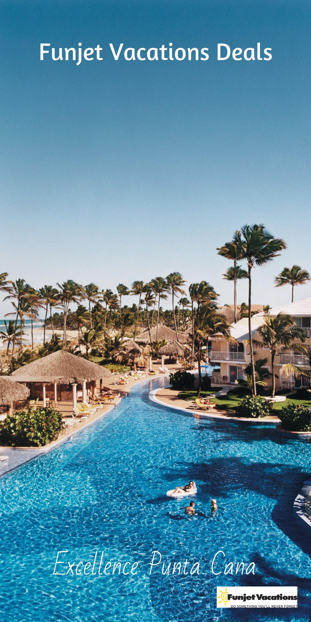 Vacation Package Deals  Excellence punta cana Punta cana