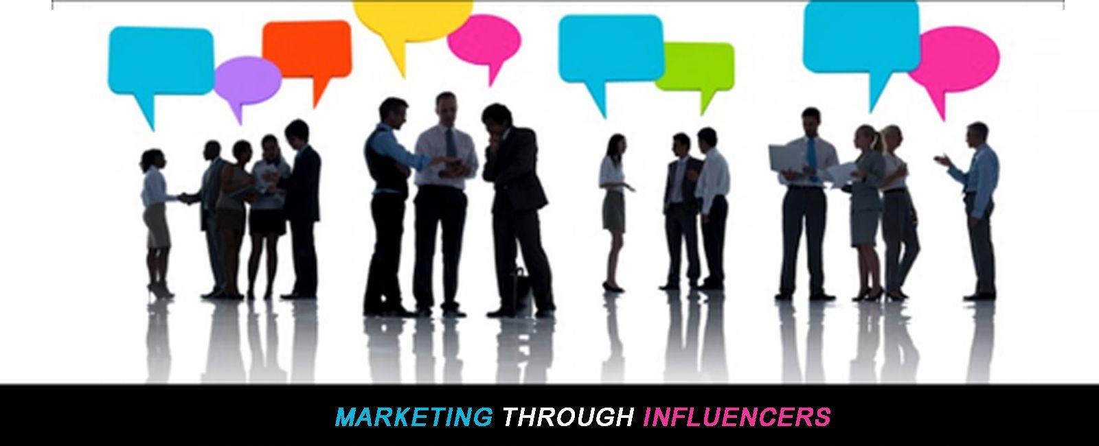 Marketing through Influencers